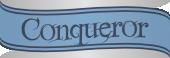 The Conqueror II: Win a game.