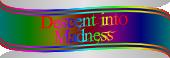 Descent into Madness II: Reach the 10th floor of a ziggurat.